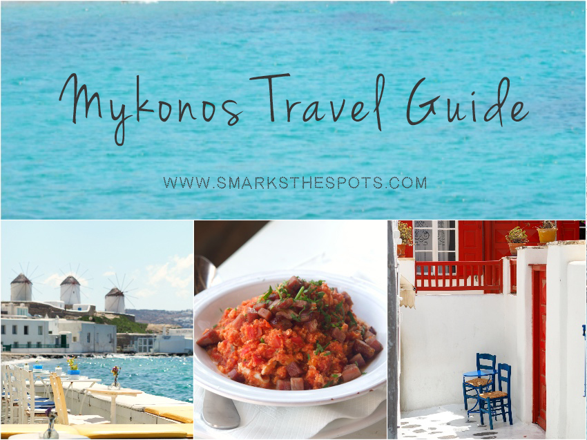 Mykonos Travel Guide - S Marks The Spots