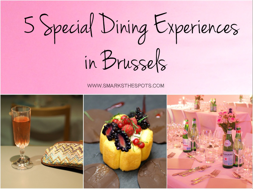 special_dining_experiences_in_brussels_smarksthespots_blog