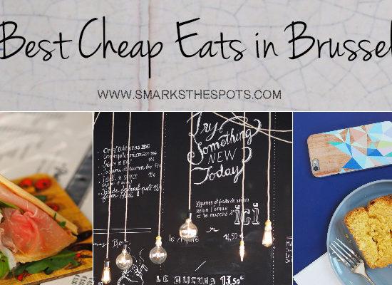 Best Cheap Eats in Brussels - S Marks The Spots