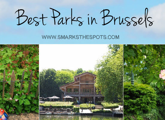 Best Parks in Brussels - S Marks The Spots