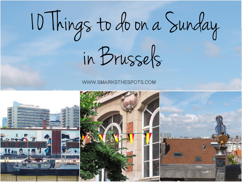 10_things_to_do_on_sundays_in_brussels_smarksthespots_blog