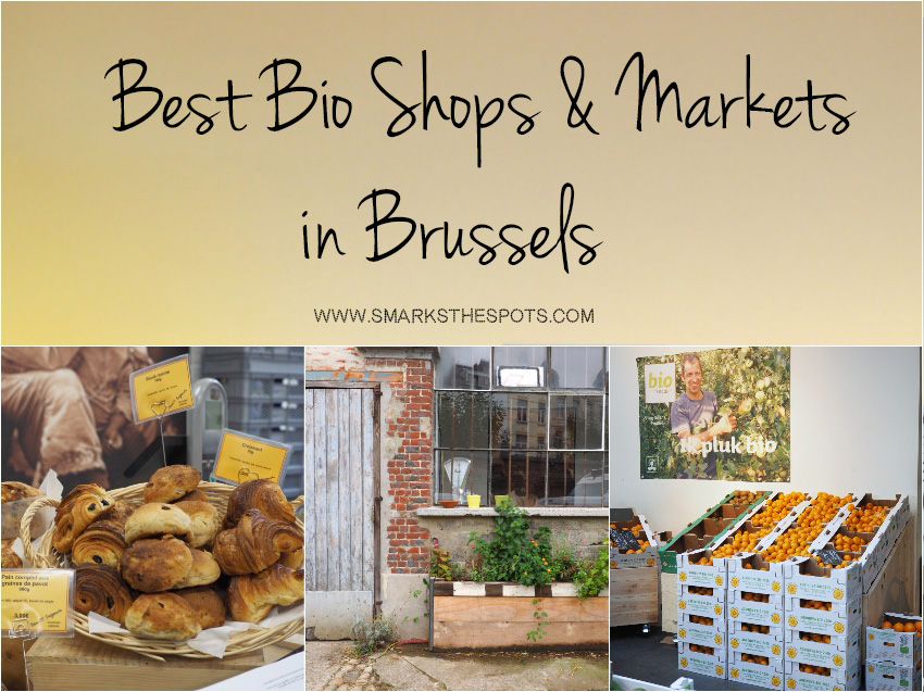 best_bio_markets_shops_in_brussels_smarksthespots_blog
