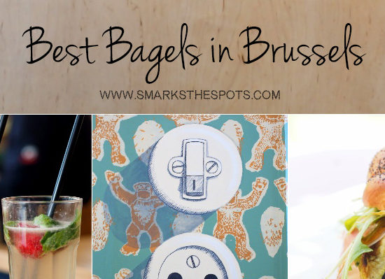Best Bagels in Brussels - S Marks The Spots