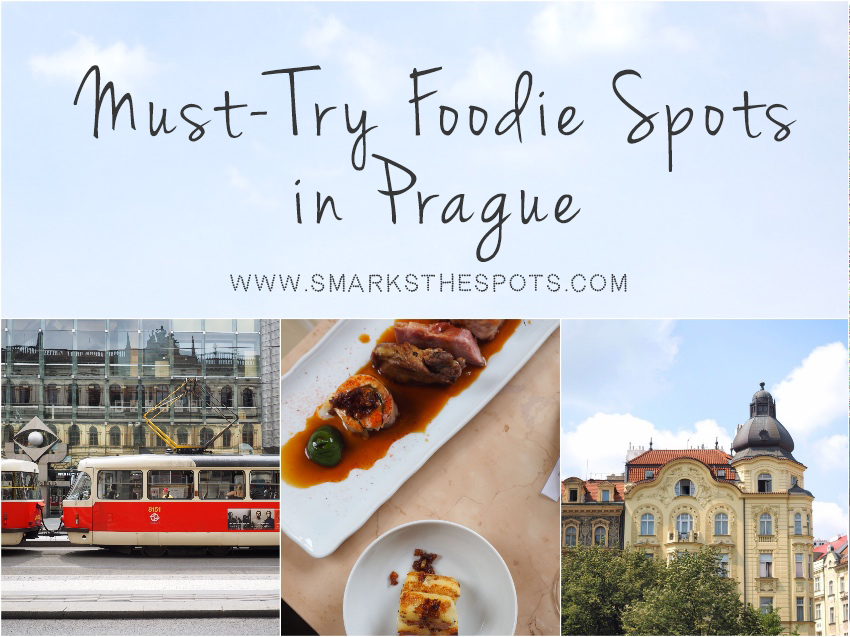 Must-Try Foodie Spots in Prague - S Marks The Spots