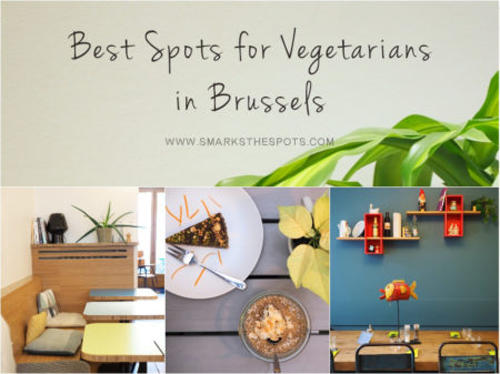 Best Spots for Vegetarians in Brussels - S Marks The Spots Blog