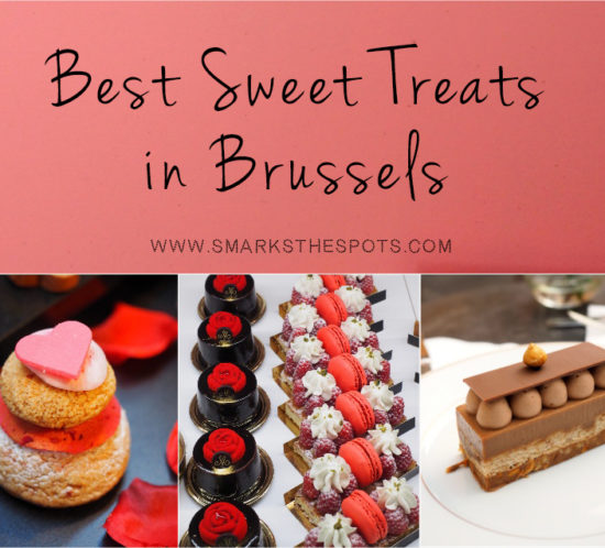 Best Sweet Treats in Brussels - S Marks The Spots Blog